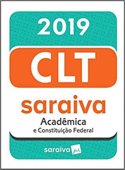Clt Acadêmica E Constituição Federal - 19ª Edição De 2