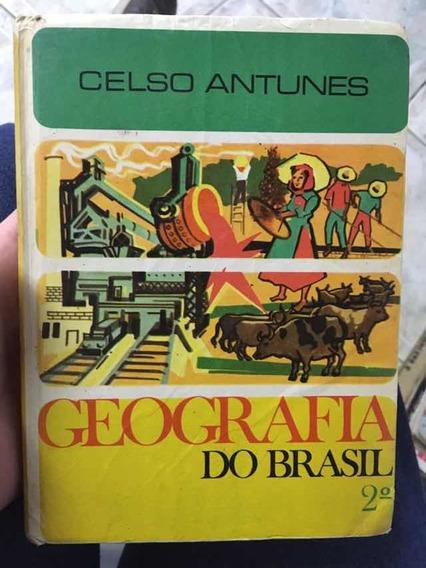 Livro Geografia Do Brasil Celso Antunes