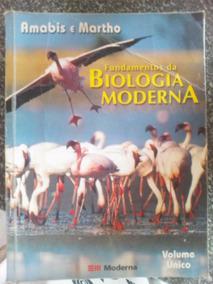 Livro Fundamentos Biologia Moderna Amabis Martho Vol Único
