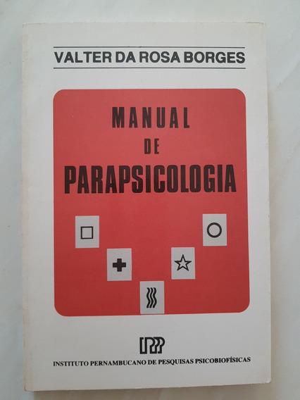 Manual De Parapsicologia Valter Da Rosa Borges