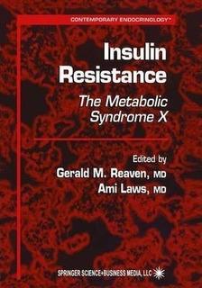 Insulin Resistance - Gerald M. Reaven