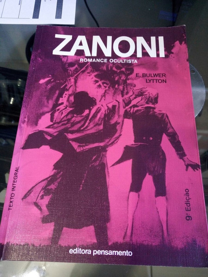 Zanoni Romance Ocultista 9 Edição E. Bulwer Lytton