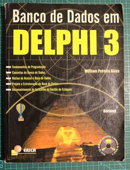 Livro Banco De Dados Em Delphi 3 (bom Estado Sem O Cd)