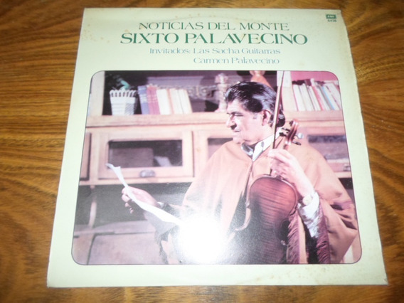 Sixto Palavecino - Noticias Del Monte * Disco De Vinilo