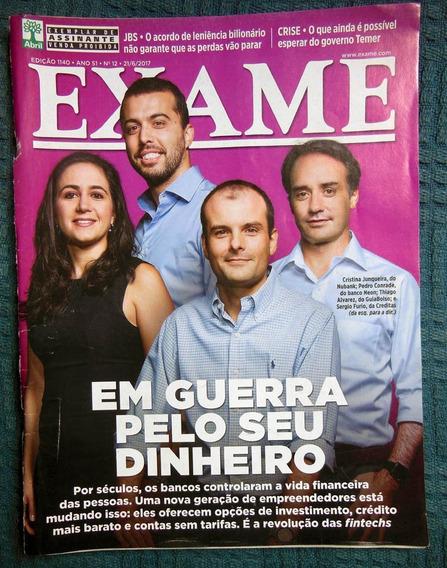 Revista Exame Nº 1140 Em Guerra Pelo Seu Dinheiro 21/06/2017