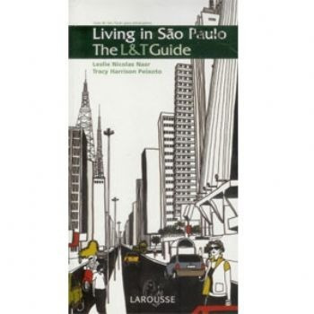Living In São Paulo - The L & T Guide