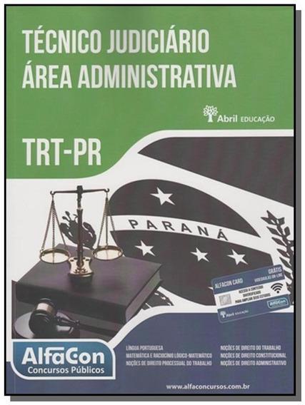 Trt Parana: Tecnico Judiciario Area Administrativa