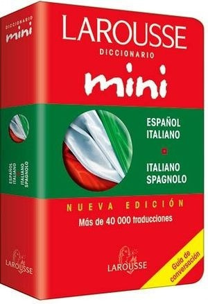 Larousse Diccionario Mini Español Italiano / Italiano Spagno