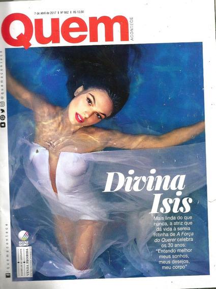 Revista Quem 862/17 - Isis Valverde/thammy Miranda/sacha