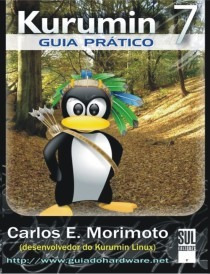 Livro Kurumin 7 Guia Prático Carlos E. Morimoto Frete 1 Real