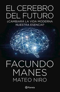 Cerebro Del Futuro, El
