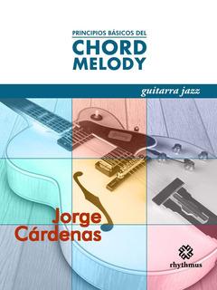 Principios Básicos Del Chord Melody
