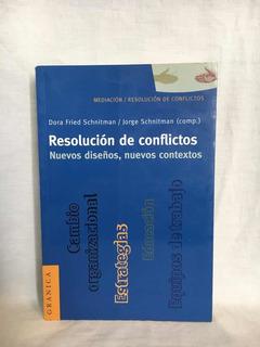 Resolución De Conflictos - Schnitman - Granica - Usado