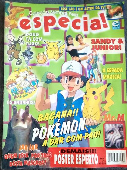 Revista Coleção Sempre Feliz Especial Sandy E Junior Pokemon