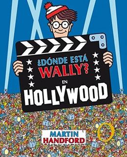 ?donde Esta Wally?: En Hollywood / ?wheres Waldo?: In Holly