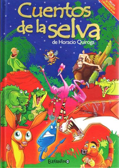 Libro Cuentos De La Selva Tapa Dura