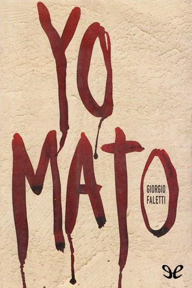 Yo Mato - Giorgio Faletti - Libro!!