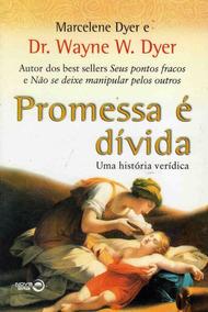 Livro Promessa E Divida Dr. Wayne W. Dyer