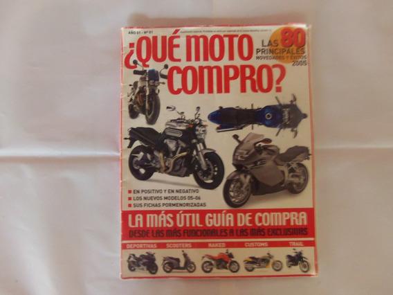 Revista De Moto Que Moto Compro ? Ano 1 Nº 1
