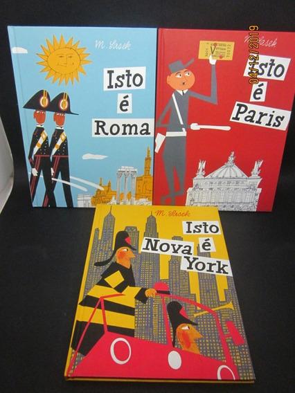 Coleção Série Isto É 3 Livros Roma Paris Nova York