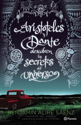 Imagen 1 de 3 de Aristóteles Y Dante Descubren Los Secretos Del Universo