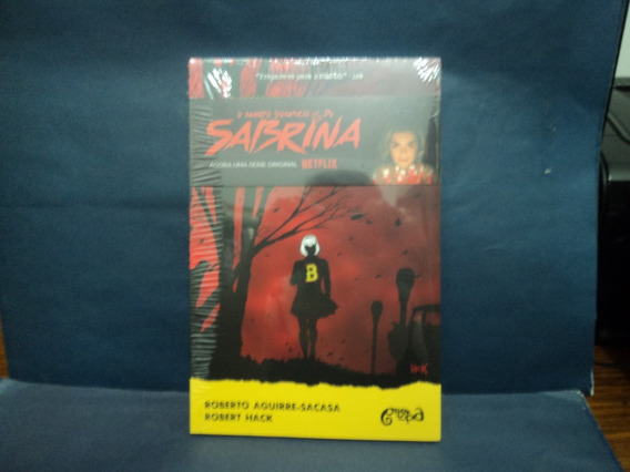 Livro: O Mundo Sombrio De Sabrina ( Roberto Aguirre-sacasa )