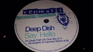 Deep Dish Say Hello Vinilo Maxi Spain Limited Uk Mix 2005