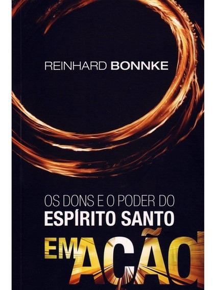 Livro Reinhard Bonnke - Dons E O Poder Do Espírito Santo
