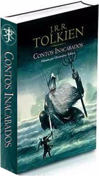 Contos Inacabados Livro Tolkien J. R. R.