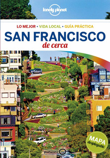 San Francisco De Cerca (4ta. Edicion) Lonely Planet