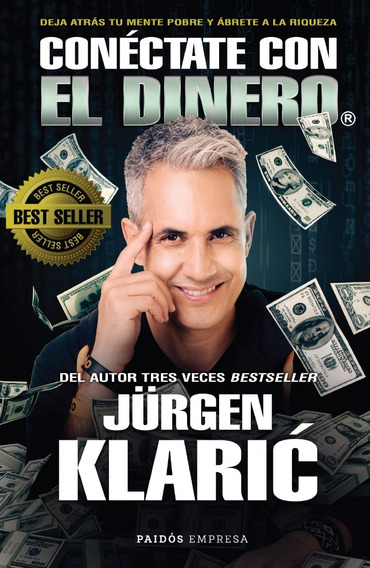 Libro Conéctate Con El Dinero - Jürgen Klaric - Paidós