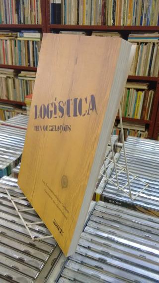 Logistica Teia De Relacoes Luiz Fernando Rodrigues Campos