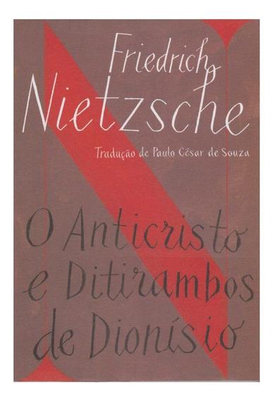 Livro O Anticristo E Ditirambos De Dionísio - Nietzsche