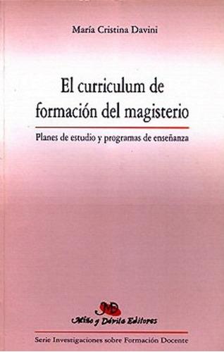Imagen 1 de 2 de El Curriculum De Formación Del Magisterio. Planes De Estudio