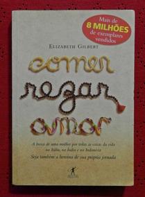Comer, Rezar, Amar (livro) | Elizabeth Gilbert