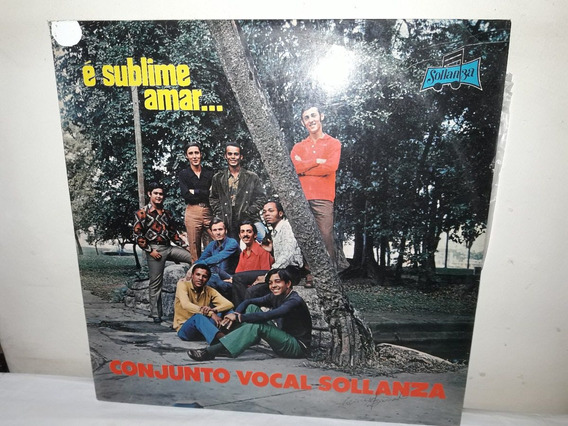 Lp Conjunto Vocal Sollanza É Sublime Amar