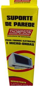 Suporte De Parede Microondas Fornos Universal 40kg Thompson