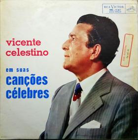 Vicente Celestino Lp Em Suas Canções Celebres 10832