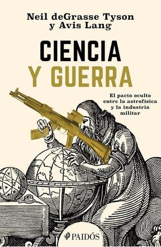 Imagen 1 de 1 de Libro Ciencia Y Guerra *cjs