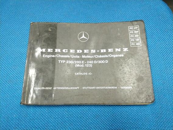 Manual C Mercedes W123 230 280e 240d