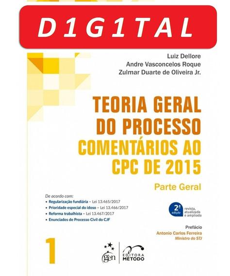Teoria Geral Do Processo - Comentários Ao Cpc De 2015 - Vol.