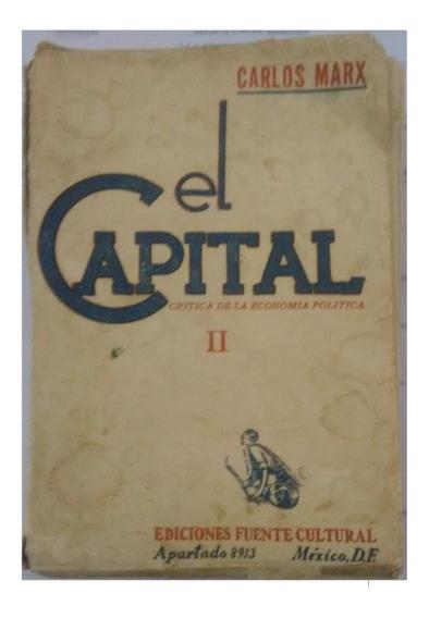 O Capital, Carl Marx (livro Edição Antiga)