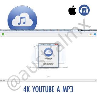 Descarga Videos 4k En Youtube Y Convierte A Mp3 Para Mac