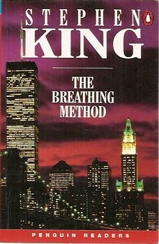 Breathing Method, The (penguin Readers L King, Stephen
