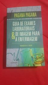 Guia De Exames Laboratoriais & Imagem Para A Emfermagem