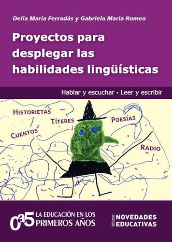 Proyectos Para Desplegar Las Habilidades Lingüísticas (ne)