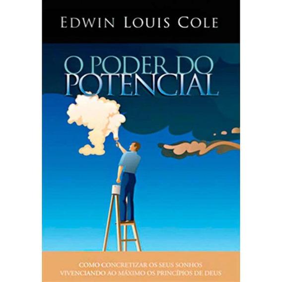 Livro Edwin Louis Cole - O Poder Do Potencial