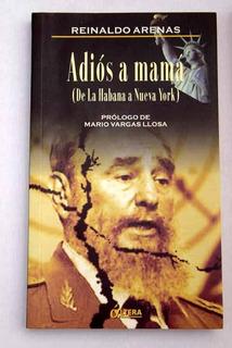 Adiós A Mamá, Reinaldo Arenas, Altera