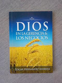 Libro Dios En La Gerencia Y Los Negocios