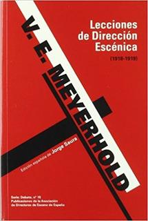 Lecciones De Dirección Escénica, Meyerhold, Ade